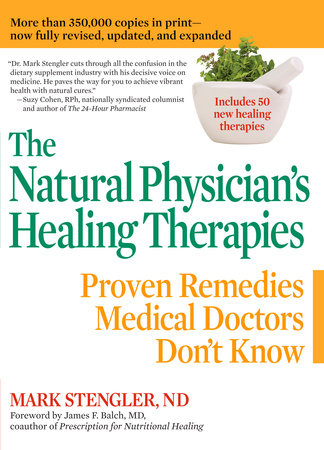 Natural Physician's Healing Therapies by Mark Stengler