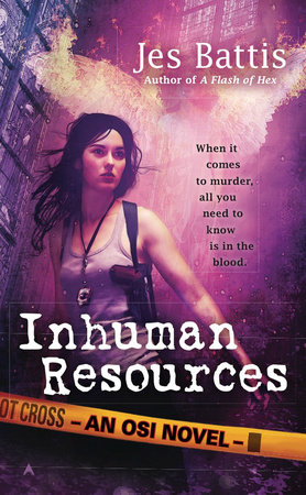 Inhuman Resources by Jes Battis