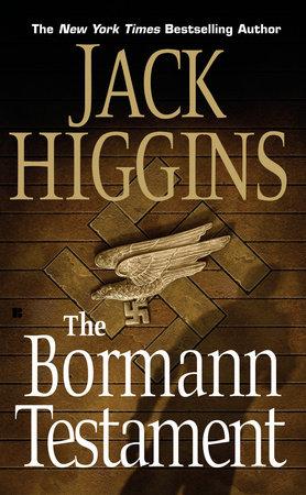 The Bormann Testament by Jack Higgins