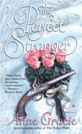 The Perfect Stranger by Anne Gracie