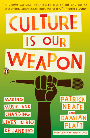 Culture Is Our Weapon by Patrick Neate and Damian Platt
