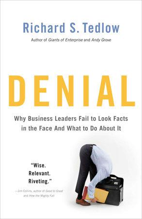 Denial by Richard S. Tedlow