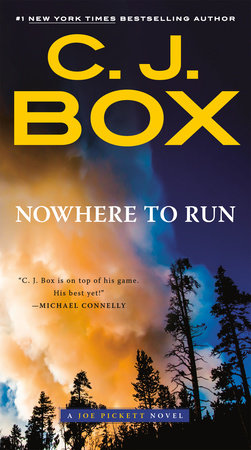 Nowhere to Run by C. J. Box