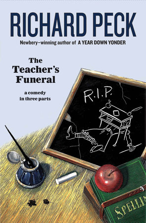 The Teacher's Funeral by Richard Peck