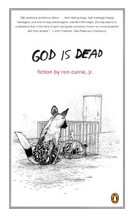 God Is Dead by Ron Currie