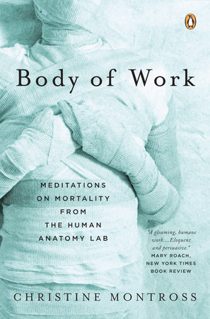 Body of Work by Christine Montross
