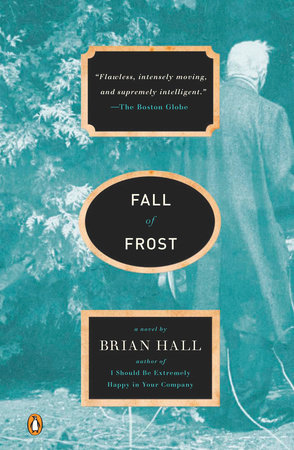 Fall of Frost by Brian Hall