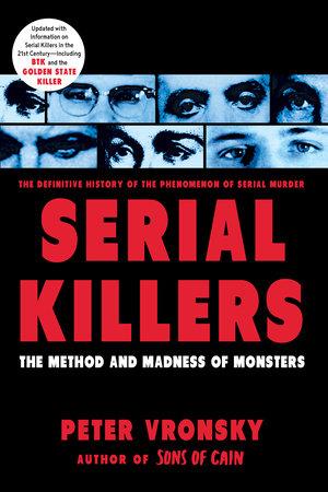 Serial Killers by Peter Vronsky