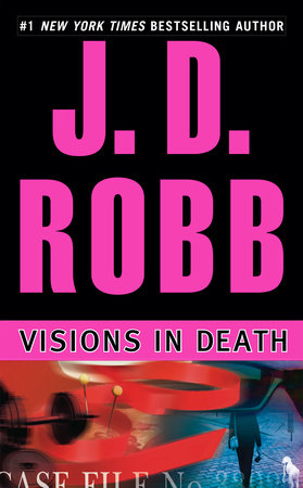 Visions in Death by J. D. Robb