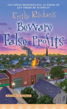 Beware False Profits by Emilie Richards