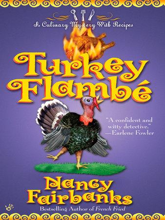 Turkey Flambe by Nancy Fairbanks