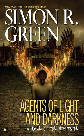 Agents of Light and Darkness by Simon R. Green