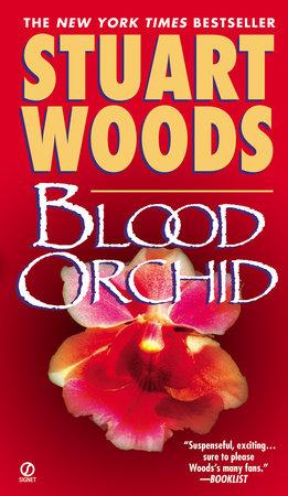 Blood Orchid by Stuart Woods