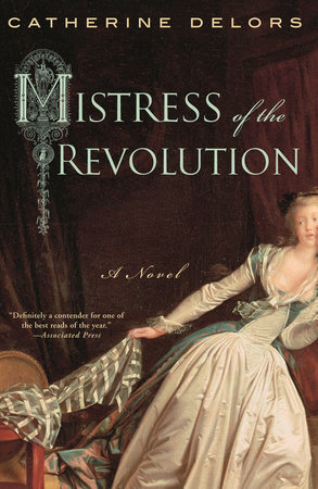 Mistress of the Revolution by Catherine Delors