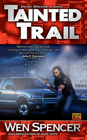Tainted Trail by Wen Spencer