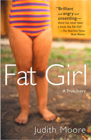 Fat Girl by Judith Moore