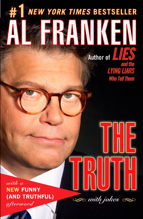 The Truth (with jokes) by Al Franken