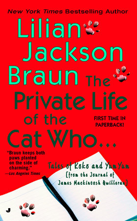 The Private Life of the Cat Who... by Lilian Jackson Braun