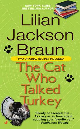 Cat Who Talked Turkey by Lilian Jackson Braun