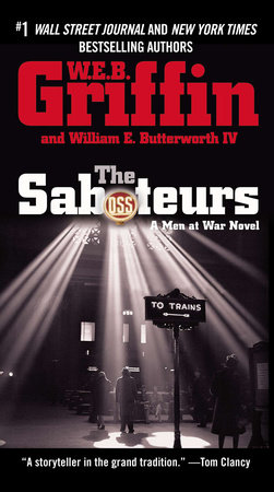 The Saboteurs by W.E.B. Griffin and William E. Butterworth IV