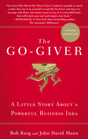 The Go-Giver by Bob Burg and John David Mann