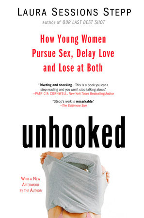 Unhooked by Laura Sessions Stepp