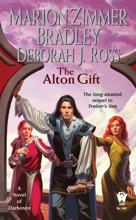 The Alton Gift by Marion Zimmer Bradley and Deborah J. Ross