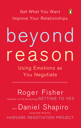 Beyond Reason by Roger Fisher and Daniel Shapiro