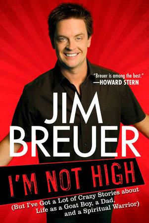 I'm Not High by Jim Breuer