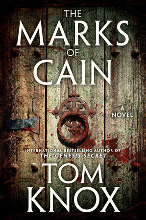 The Marks of Cain by Tom Knox