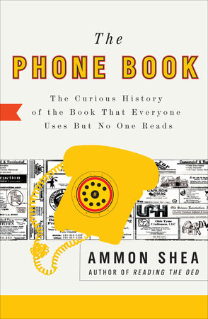 The Phone Book by Ammon Shea