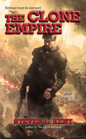 The Clone Empire by Steven L. Kent