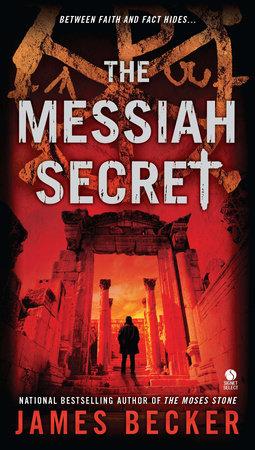 The Messiah Secret by James Becker