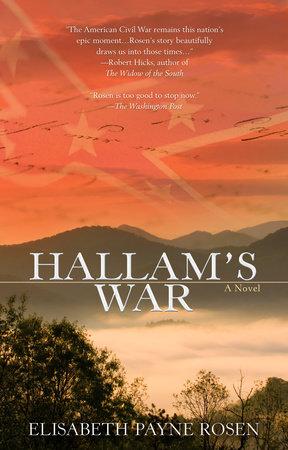 Hallam's War by Elisabeth Payne Rosen