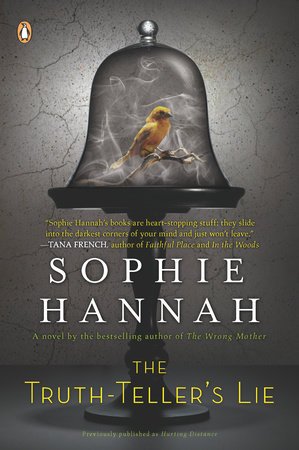The Truth-Teller's Lie by Sophie Hannah