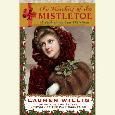 The Mischief of the Mistletoe cover
