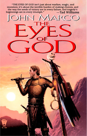 The Eyes of God by John Marco