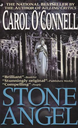 Stone Angel by Carol O'Connell