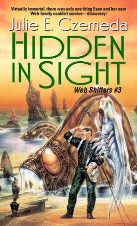 Hidden in Sight by Julie E. Czerneda