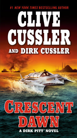 Crescent Dawn by Clive Cussler and Dirk Cussler