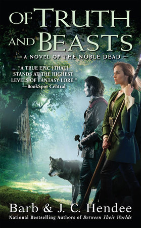 Of Truth and Beasts by Barb Hendee and J.C. Hendee