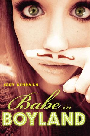 Babe in Boyland by Jody Gehrman