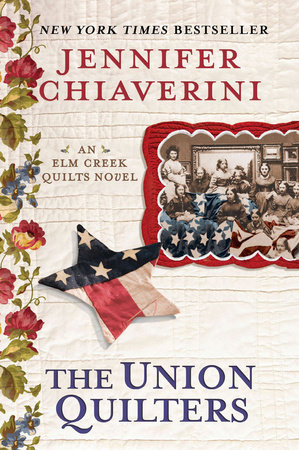 The Union Quilters by Jennifer Chiaverini