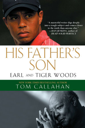 His Father's Son by Tom Callahan