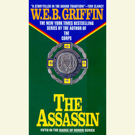 The Assassin by W.E.B. Griffin