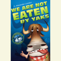 We Are Not Eaten by Yaks Cover