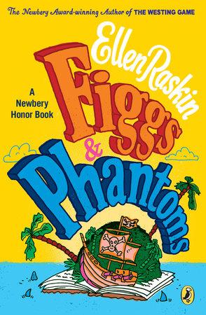 Figgs and Phantoms by Ellen Raskin