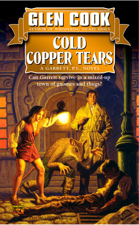 Cold Copper Tears by Glen Cook