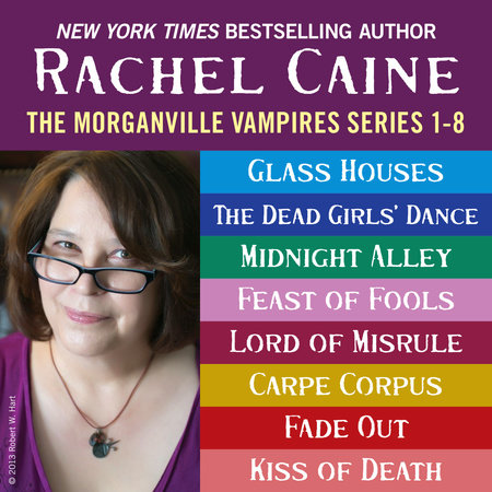 The Morganville Vampires: Books 1-8 by Rachel Caine