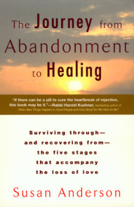 The Journey from Abandonment to Healing: Revised and Updated by